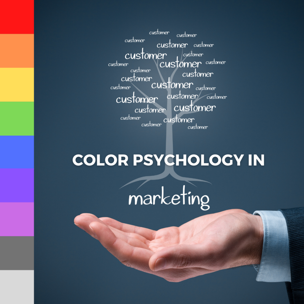 Illustration of color psychology in marketing with nine colors and open hand below tree with the text customer creating the tree crown