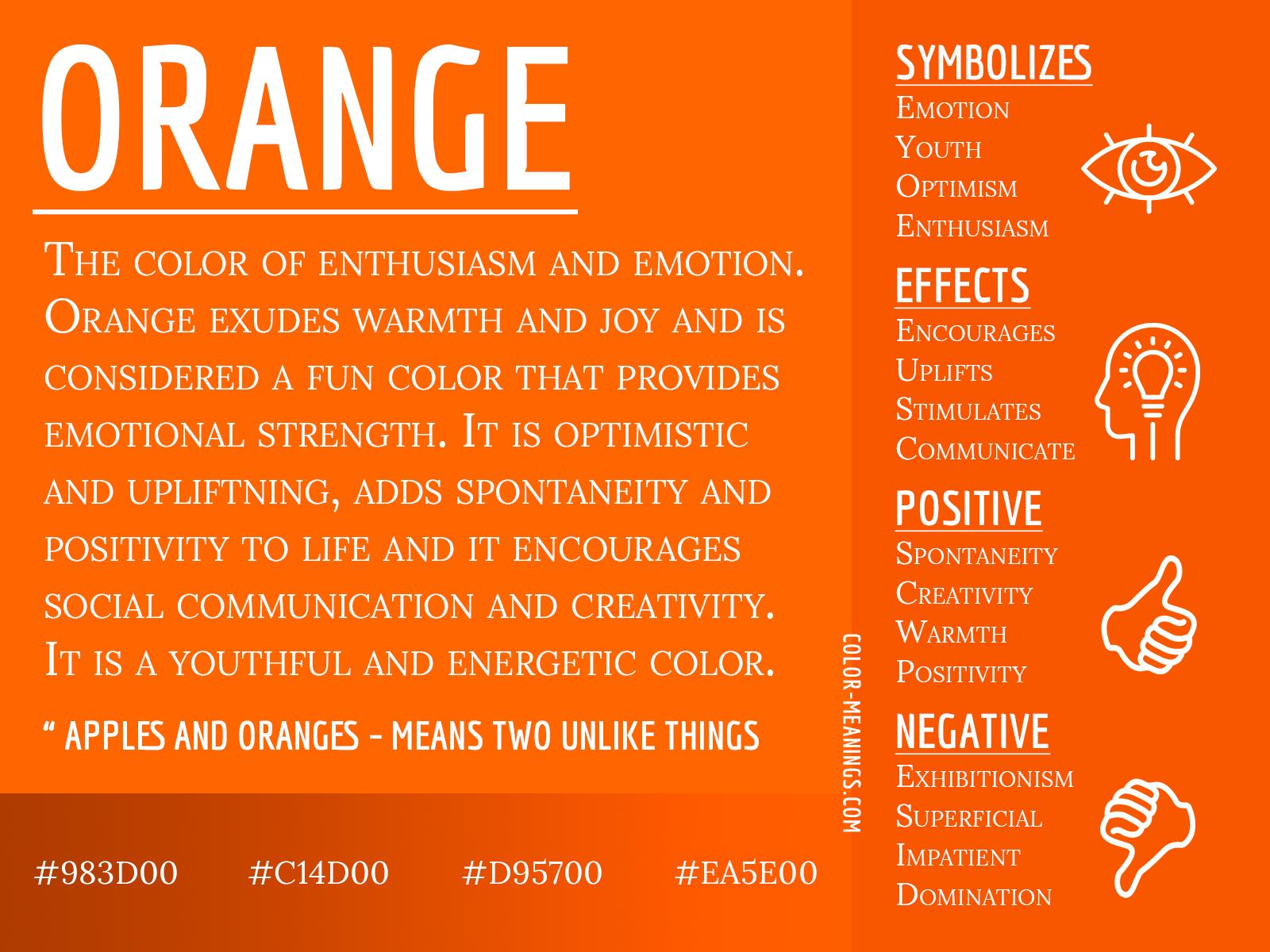 Orange Color Meaning – The Color Orange Symbolizes Enthusiasm and Emotion