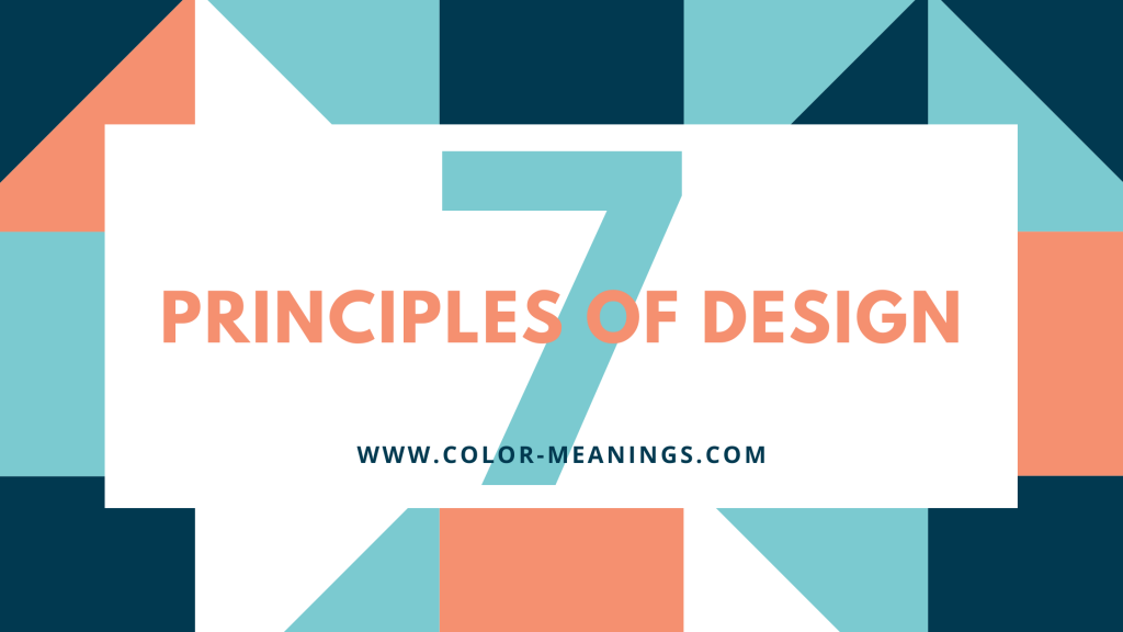 Graphic with the text 7 Principles of Design